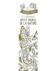 Mes marque-pages à colorier : Petit peuple de la nature