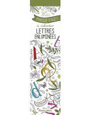 Mes marque-pages à colorier : lettres enluminées