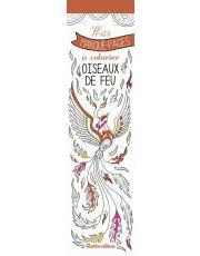Mes marque-pages à colorier : Oiseaux de feu