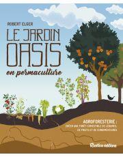 Le jardin oasis en permaculture