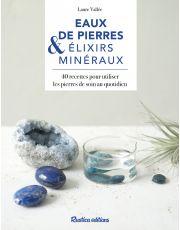 Eaux de pierres et élixirs minéraux