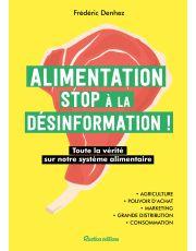 Alimentation : stop à la désinformation !
