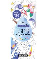 Mes marque-pages à peindre : Oiseaux du paradis