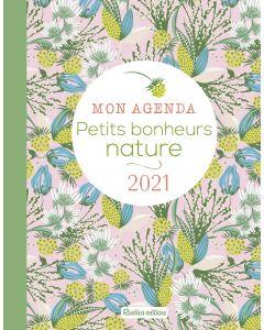 Mon agenda petits bonheurs nature 2021